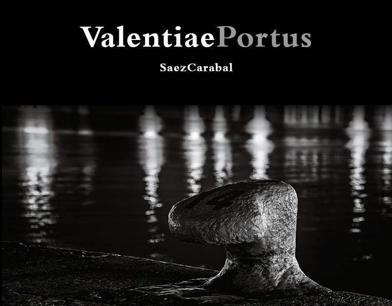 Nuevo Libro de fotografía Valentiae Portus de SáezCarabal