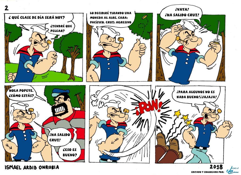 El azar de Popeye sobre si ¿será agresivo o estará calmado?