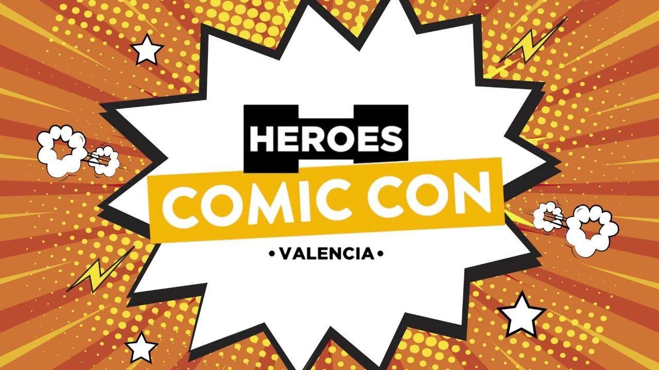 HEROES COMIC CON Valencia 2018: Superando las expectativas