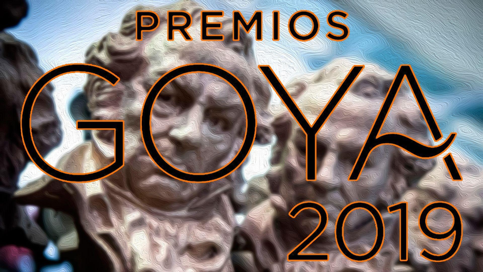 Nominados a los Premios Goya 2019